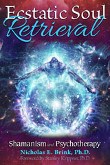 Nicholas Brink book cover - Ecstatic Soul Retrieval